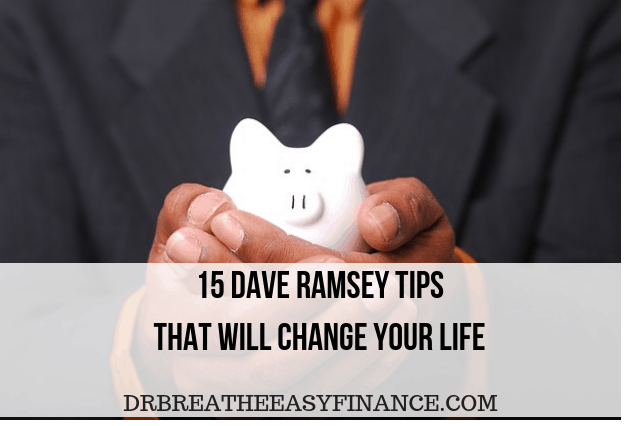 15 Dave Ramsey Money Tips That Will Change Your Life – With Video
